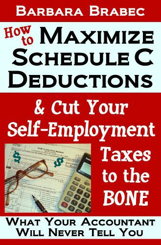Barbara Brabec Cut Self-Employment Taxes