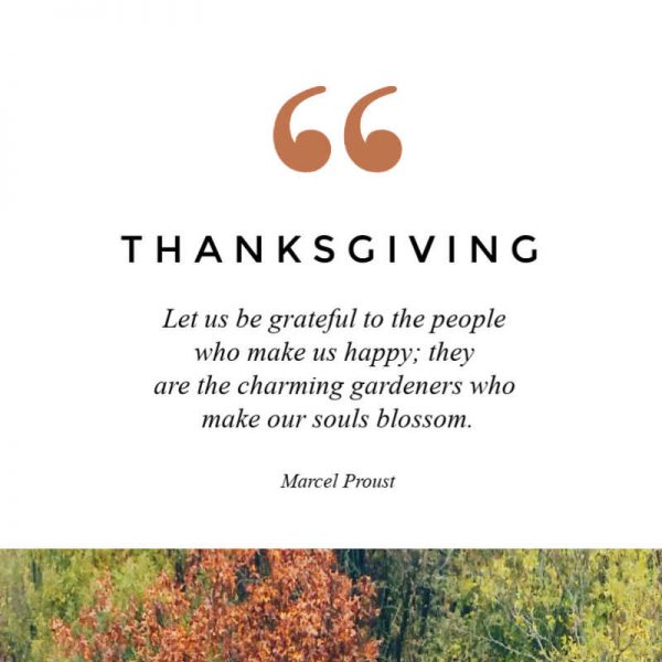 Giving Thanks Quote by Marcel Proust