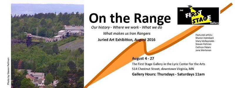 On the Range Exhibition 8-2016 Virginia, MN