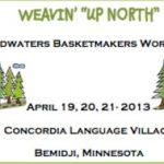 Weavin' Up North Basketry Workshop