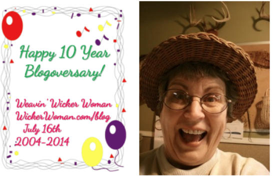 Weavin Wicker Woman Blog  2014-10th Anniversary