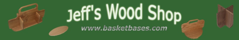 SATURDAY'S CANE & BASKET SUPPLIER–Jeff's Wood Shop
